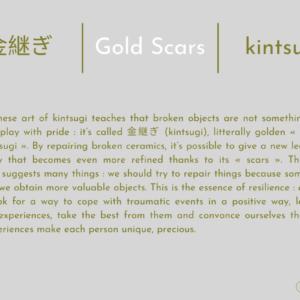 金継ぎ   Cicatrices D'or   Kintsugi