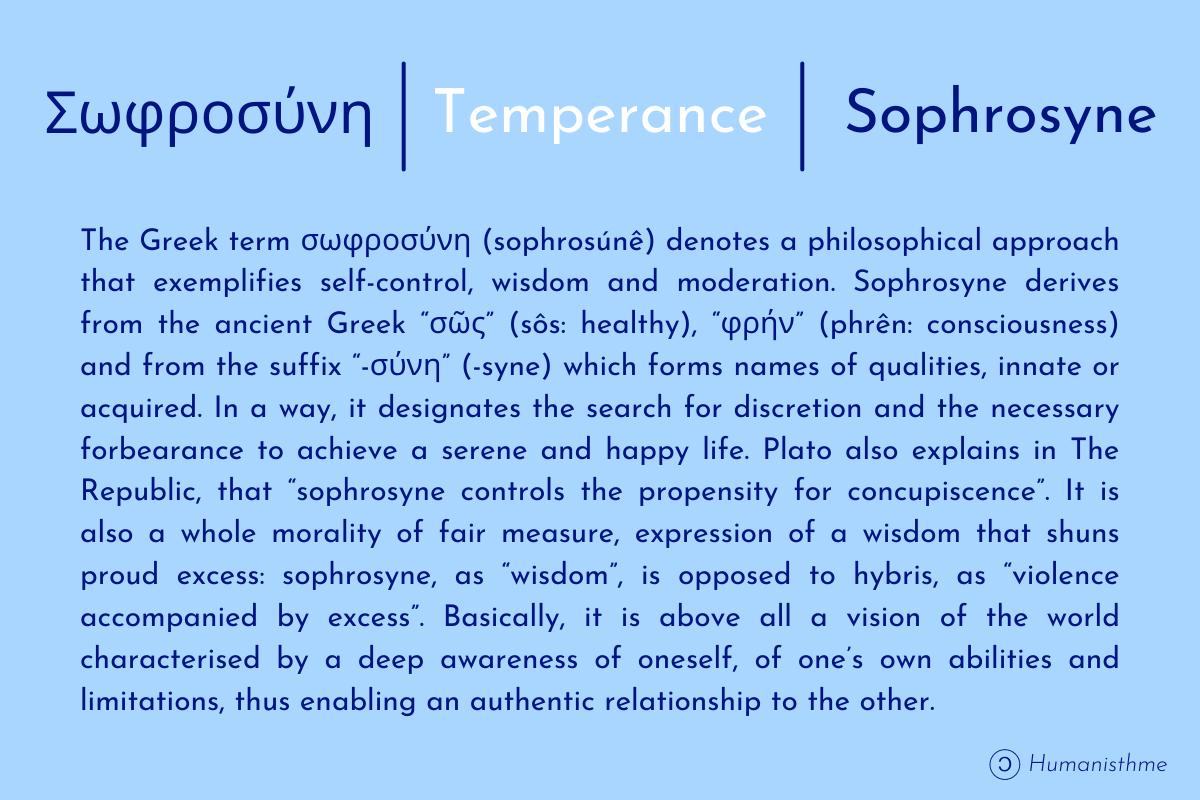 Σωφροσύνη| Tempérance | Sophrosyne